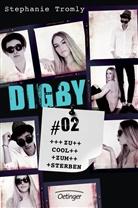 Stephanie Tromly, Sylke Hachmeister - Digby - Zu cool zum Sterben