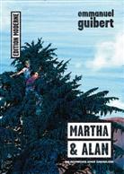 Emmanuel Guibert, Christoph Schuler - Martha & Alan