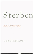 Taylor, Cory Taylor - Sterben