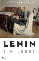 Victor Sebestyen - Lenin