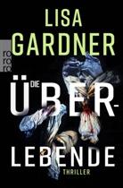 Lisa Gardner - Die Überlebende