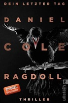 COLE, Daniel Cole - Ragdoll - Dein letzter Tag