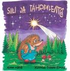 Anne Hälvä - Siili ja tähdenlento
