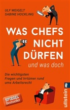 Hockling, Sabine Hockling, Weigelt, Ul Weigelt, Ulf Weigelt - Was Chefs nicht dürfen (und was doch)