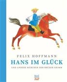 Brüder Grimm, Jacob Grimm, Jakob Grimm, Wilhelm Grimm, Felix Hoffmann, Felix Hoffmann - Hans im Glück und andere Märchen der Brüder Grimm