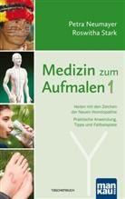Petr Neumayer, Petra Neumayer, Roswitha Stark - Medizin zum Aufmalen. Bd.1