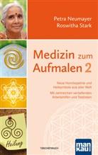 Petr Neumayer, Petra Neumayer, Roswitha Stark - Medizin zum Aufmalen. Bd.2