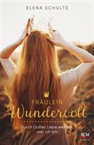 Elena Schulte - Fräulein Wundervoll