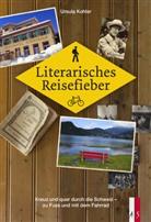 Ursula Kohler - Literarisches Reisefieber