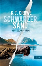 Crowe, K C Crowe, K. C. Crowe - Schwarzer Sand