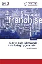 Pelin Alkan - Türkiye G da Sektöründe Franchising Uygulamalar