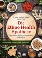 Ingfried Hobert, Ingfried (Dr. med. Hobert, Svenja Zitzer - Die Ethno Health-Apotheke