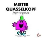 Roger Hargreaves, Roger Hargreaves, Lisa Buchner - Mister Quasselkopf