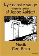Gert Bach, BoD Book on Demands, BoD Books on Demand - Nye danske sange