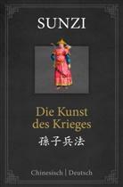Sun Tsu, Sunz, Sunzi - Die Kunst des Krieges: zweisprachige Ausgabe Chinesisch-Deutsch