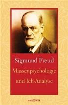 Sigmund Freud - Massenpsychologie und Ich-Analyse