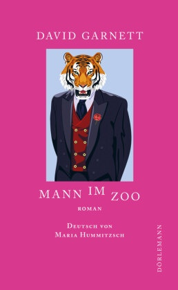 David Garnett, Maria Hummitzsch - Mann im Zoo - Roman