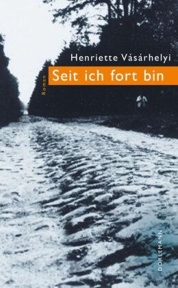 Vásárhelyi Henriette, Henriette Vásárhelyi - Seit ich fort bin