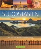 Christop Hein, Christoph Hein, Sabin Hein, Sabine Hein, Kay Maeritz, Kay u a Maeritz... - 100 Highlights Südostasien