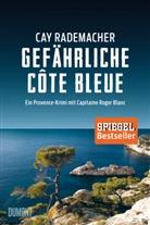 Cay Rademacher - Gefährliche Côte Bleue