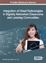 Binod Gurung, Marohang Limbu - Integration of Cloud Technologies in Digitally Networked Classrooms and Learning Communities
