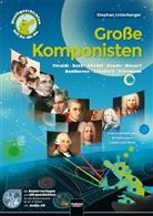 Stephan Unterberger - Große Komponisten, m. Audio-CD