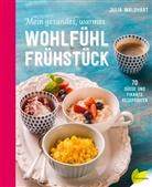Rita Newman, Juli Waldhart, Julia Waldhart, Rita Newman - Mein gesundes, warmes Wohlfühlfrühstück