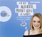 Lisa Sophie, Lisa Sophie - ItsColeslaw: Wie ich aufhörte, perfekt sein zu wollen, 2 Audio-CDs (Hörbuch)