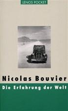 Nicolas Bouvier, Gérald Froidevaux, Trude Fein, Roger Perret, Regula Renschler - Die Erfahrung der Welt