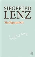 Siegfried Lenz, Günte Berg, Günter Berg, Stefa Descher, Stefan Descher, Heinrich Detering - Siegfried Lenz Hamburger Ausgabe: Stadtgespräch