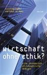 Susann Hahn, Susanne Hahn, Hartmut Kliemt - Wirtschaft ohne Ethik?