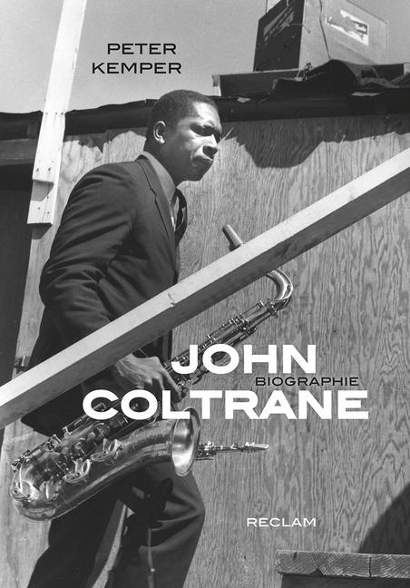 Peter Kemper - John Coltrane - Biographie