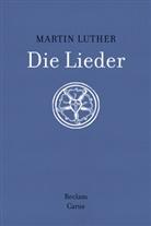 Martin Luther, Jürge Heidrich, Jürgen Heidrich, Schilling, Johannes Schilling - Die Lieder