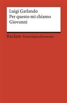 Luigi Garlando, Kristin Gmehlin, Kristina Gmehlin, Kristin Gmehlin-Micotti, Kristina Gmehlin-Micotti - Per questo mi chiamo Giovanni
