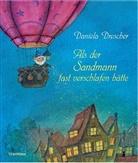 Daniela Drescher, Daniela Drescher - Als der Sandmann fast verschlafen hätte