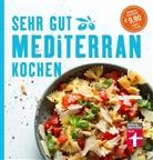 Christian Soehlke, Dorothee Soehlke-Lennert - Sehr gut mediterran kochen