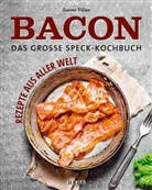 James Villas - Bacon - Deftig kochen mit Speck