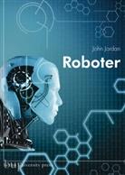 John Jordan - Roboter