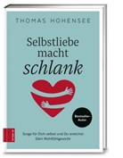 Thomas Hohensee - Selbstliebe macht schlank