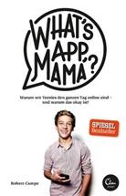 Robert Campe - What's App, Mama?