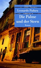 Leonardo Padura - Die Palme und der Stern