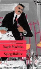 Nagib Machfus, Saif Wanli - Spiegelbilder
