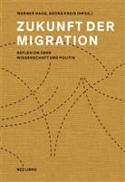 Werne Haug, Werner Haug, Werner Herausgegeben von Haug, Kreis, Georg Kreis - Zukunft der Migration