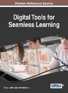 Suleyman Nihat Ad, Martin Ebner, Süleyman Nihat Sad - Digital Tools for Seamless Learning
