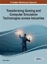 Brock Dubbels - Transforming Gaming and Computer Simulation Technologies across Industries