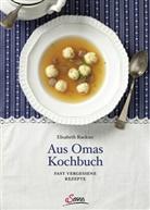 Elisabeth Ruckser - Aus Omas Kochbuch