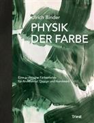Ulrich Binder - Physik der Farbe