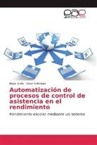 César Soledispa, Edga Zuña, Edgar Zuña - Automatización de procesos de control de asistencia en el rendimiento