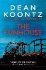 Dean Koontz - The Funhouse