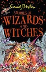 Enid Blyton - Stories of Wizards and Witches